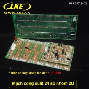 mạch công suất 24 sò nhôm 2U LKE công suất 550W fip thủy tinh siêu bền