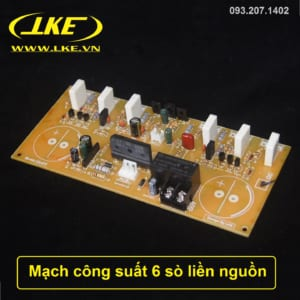 mạch công suất 6 sò liền nguồn LKE 1
